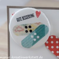 Glasklare Grüße, Heart Happyness, Stampin'Up!, Genesungskarte, Button, Pflaster